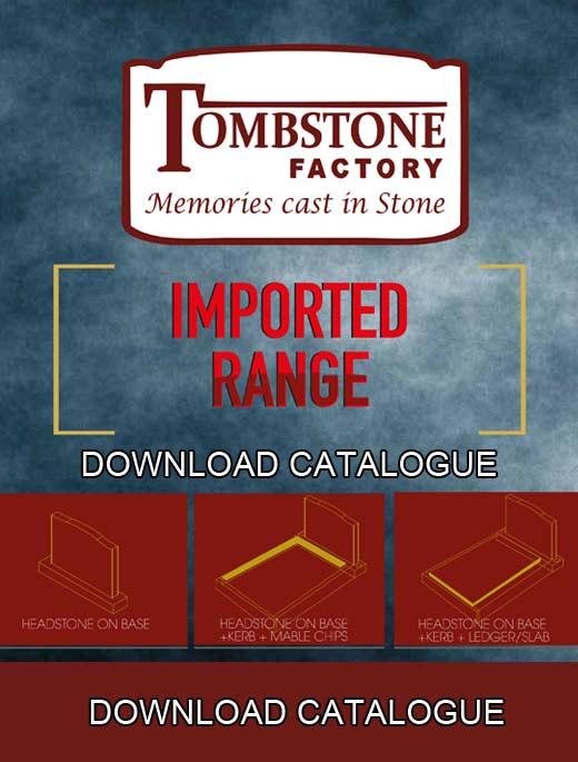 Imported Range Catalog - Tombstone factory